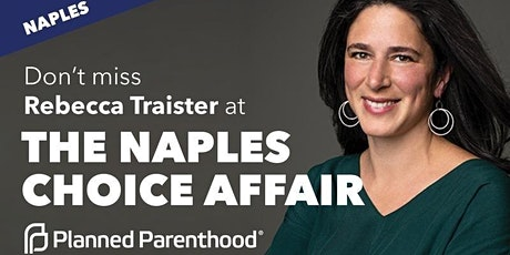 Planned Parenthood Presents: The Choice Affair, Naples tickets