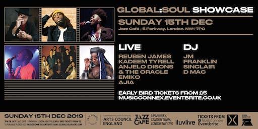 Global Soul Live Showcase: Reuben James, Kadeem Tyrell, Emiko, Ajia, Anjelo Disons & The Oracle + more TBA