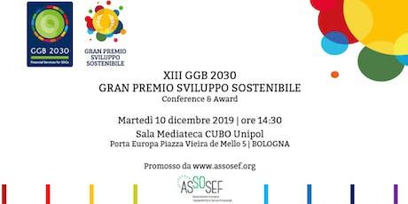 XIII GGB 2030-Financial Services for SDGs|Gran Premio Sviluppo Sostenibile biglietti