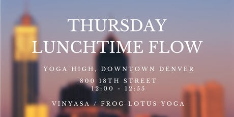 Thursday Lunchtime Yoga Flow (Downtown Denver) tickets