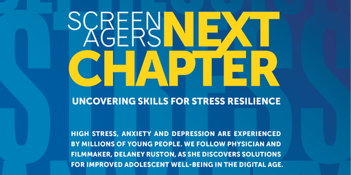 """Screenagers NEXT CHAPTER"" co-presented by REAL, Brandeis Marin and The Marin School"