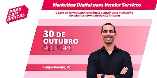 Papo com Digital - Palestra Marketing Digital para Vender Serviços - Derby