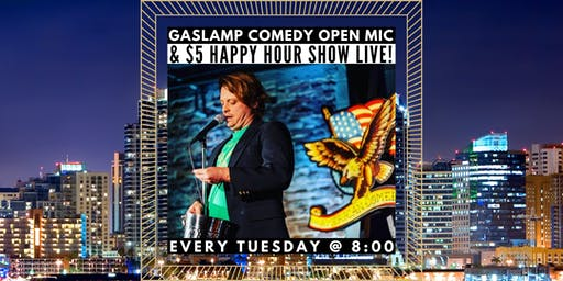 Gaslamp Comedy Open Mic & $5 Happy Hour Show LIVE! [Stand-Up Comedy]