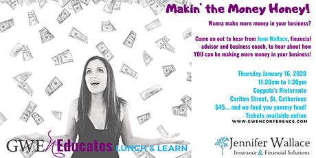 Makin' The Money Honey!: GWEN Lunch & Learn tickets