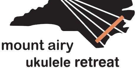 2020 Mount Airy Ukulele Retreat tickets