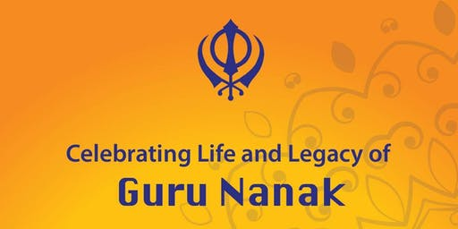 Celebrating Life and Legacy of Guru Nanak