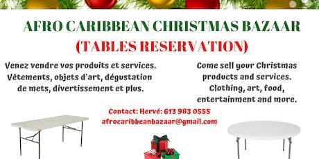 AFRO CARIBBEAN CHRISTMAS BAZAAR DE NOEL AFRO CARIBÉEN 2019 (RESERVATION) tickets