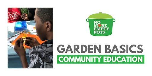 Garden Basics Community Education Class (Ages 10 - 12)