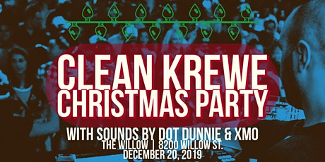 CLEAN KREWE CHRISTMAS PARTY tickets