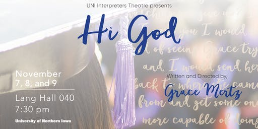 Hi God at UNI Interpreters Theatre