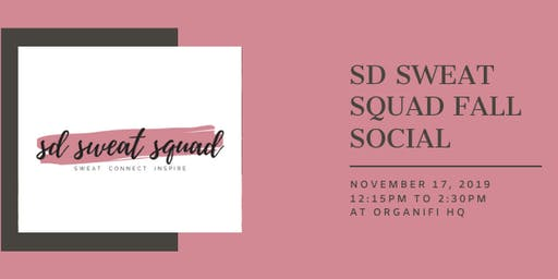 SD Sweat Squad Fall Fitness & Wellness Social