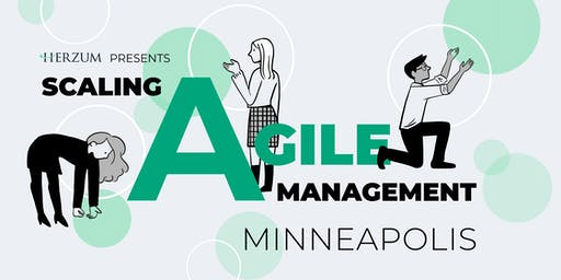 Scaling Agile Management - Minneapolis