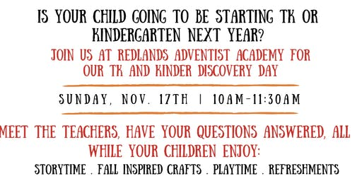 Redlands Adventist Academy TK and Kinder Discovery Day