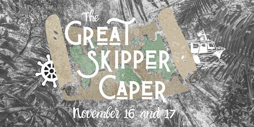 The Great Skipper Caper