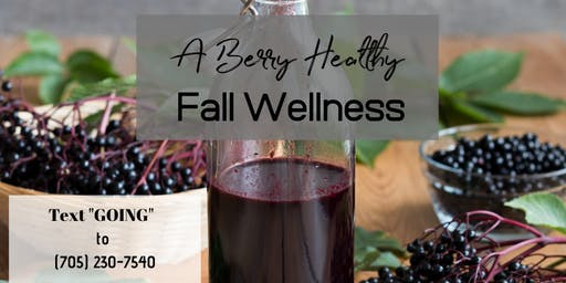 A Berry Healthy Fall Wellness
