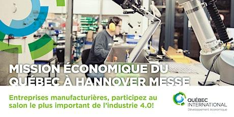 REPORTÉE - Mission économique du Québec à Hannover Messe – édition 2020 billets