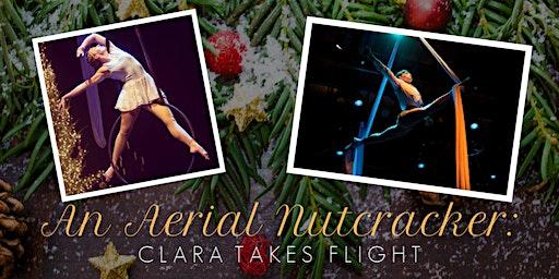 "Clara takes ""Flight"" an Aerial Nutcracker"