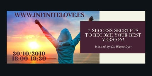 7 Success Secrets to become your Best Version!