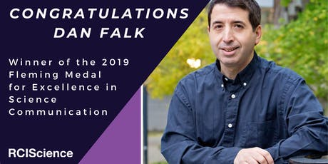 In Conversation with Dan Falk - The 2019 Fleming Medal Celebration tickets