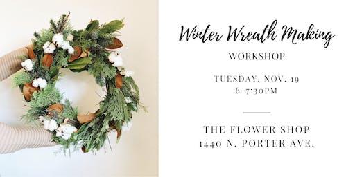 Winter Wreath Workshop Tuesday, November 19