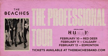 THE BEACHES w/ HUNNY tickets