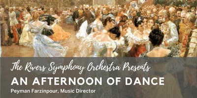 The Rivers Symphony Orchestra Presents: An Afternoon of Dance