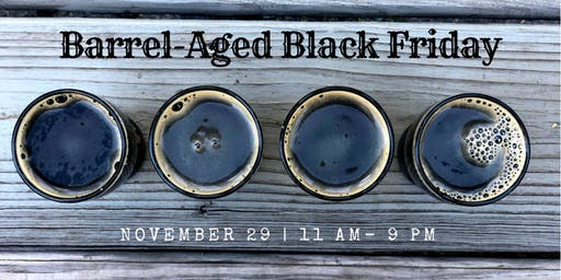 Barrel-Aged Black Friday
