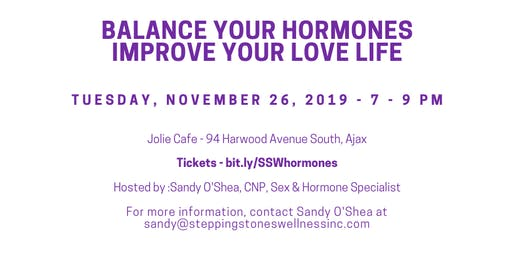 Balance your Hormones - Improve your Love Life