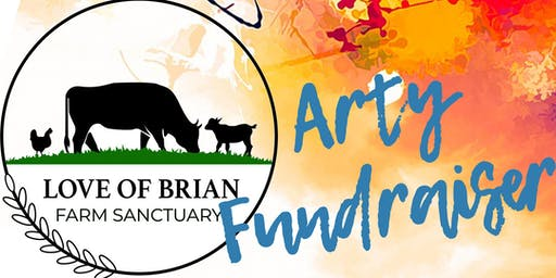 An Arty fundraiser - Love of Brian Farm Sanctuary