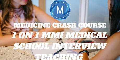 1on1 MMI Medical School Interview Teaching (2 hours) by Medicine Crash Course tickets