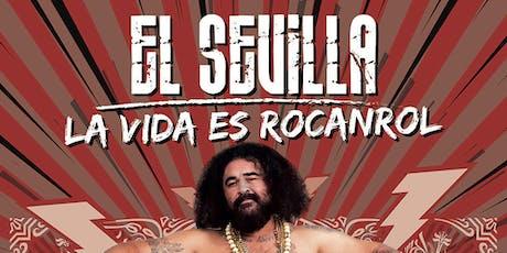 """EL SEVILLA: """"La vida es rockanrol"""" en Arganda del Rey entradas"""