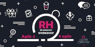 "Agile 4 RH ""Re Humanos"" 4 agile"