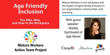 Age-Friendly Inclusion - The Who, Why, and How in the Workplace tickets