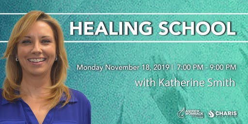 Healing School with Katherine Smith
