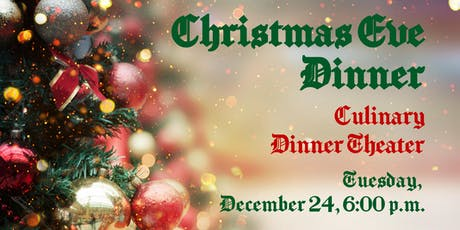 Christmas Eve Dinner | Culinary Dinner Theater tickets