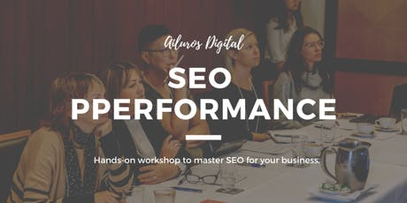 The SEO Performance Workshop - Hands-On Training! tickets