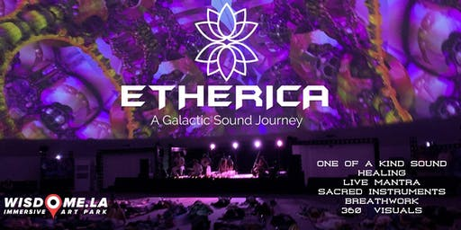 ETHERICA: A Galactic Sound Journey (Nov 21st & Dec 15th)