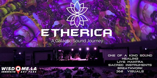 ETHERICA: A Galactic Sound Journey (Dec 15th and 29th 3-5 PM)
