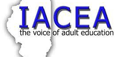 40th Illinois Adult and Continuing Educators' Association (IACEA) Conference tickets