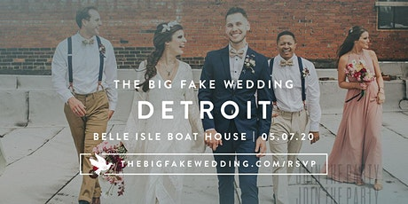 The Big Fake Wedding Detroit | Powered by Macy's tickets