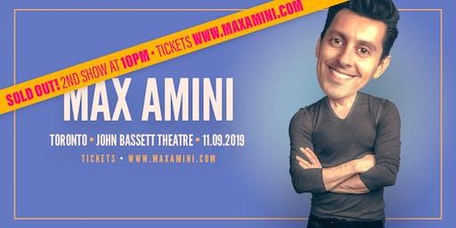 Max Amini Live in Toronto ***8:00PM SHOWTIME***