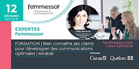 FORMATION | Bien connaître ses clients pour développer des communications optimales | Mirabel  billets