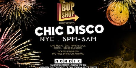 The Bop Shop - NYE Chic Disco tickets