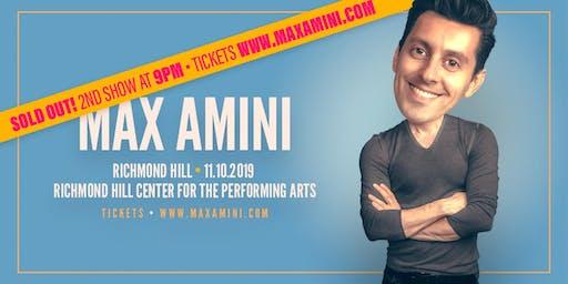 Max Amini Live in Richmondhill  **7PM SHOWTIME**  Authentically Absurd Tour