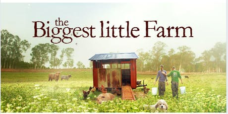 Free Film Screening: The Biggest Little Farm tickets
