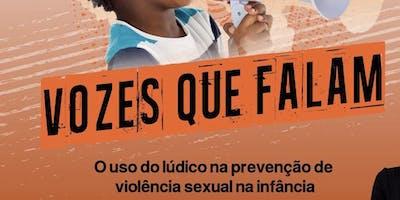 Mini Curso Vozes que falam: O uso do Lúdico na prevenção da violência