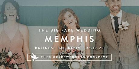 The Big Fake Wedding Memphis tickets
