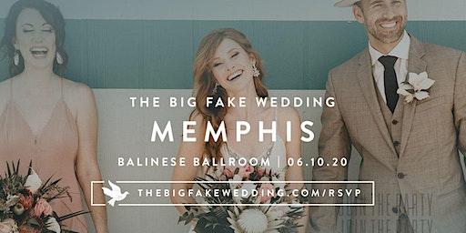 The Big Fake Wedding Memphis