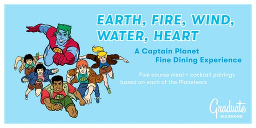A Captain Planet Fine Dining Experience