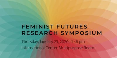 #FeministFutures Research Symposium